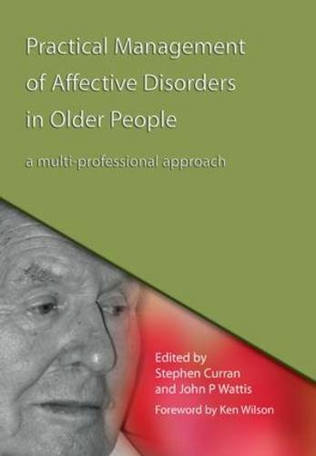 practical-management-of-affective-disorders-in-older-people-a-multi-professional-approach-by-stephen