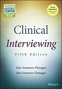 Clinical Interviewing, with Video Resource Center