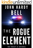 The Rogue Element (Scott Priest Book 1)