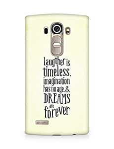 AMEZ laughter is timeless imagination has no age and dreams are forever Back Cover For LG G4