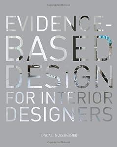 Evidence-Based Design for Interior Designers by Fairchild Books