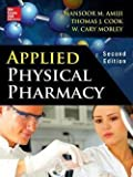 img - for Applied Physical Pharmacy (Hardcover)--by Ph.D. Mansoor M. Amiji [2014 Edition] book / textbook / text book