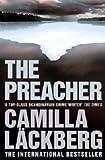 Camilla Läckberg The Preacher (Patrick Hedstrom and Erica Falck, Book 2) (Patrik Hedstrom 2)