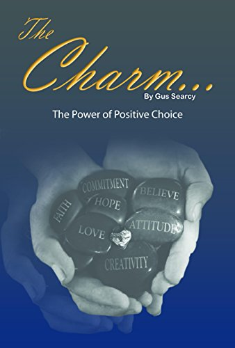 The Charm...  The Power of Positive Choice PDF