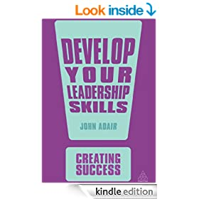 Develop Your Leadership Skills (Creating Success)