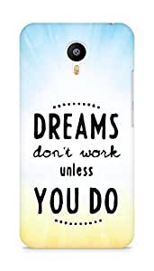 AMEZ dreams dont work unless you do Back Cover For Meizum 2 Note