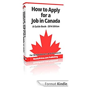 How to Apply for a Job in Canada - A Guide Book (English Edition)