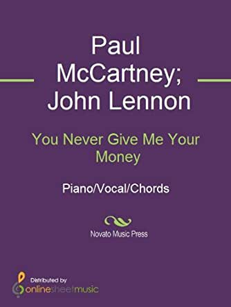 You never give me your money ebook john lennon paul mccartney the