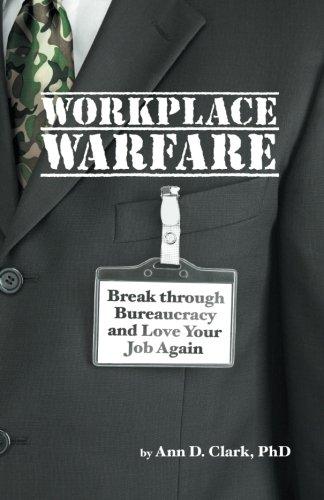 La guerre au travail : Percer la bureaucratie et adore votre travail encore une fois