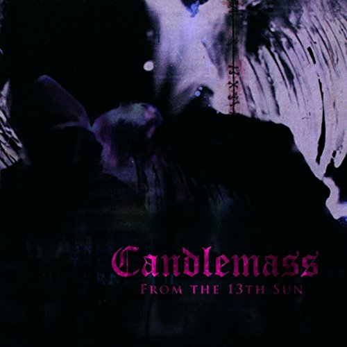 Candlemass - From The 13Th Sun - Zortam Music