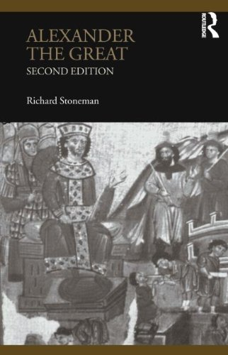 Alexander the Great (Lancaster Pamphlets in Ancient History)