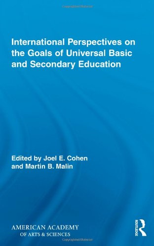 International Perspectives on the Goals of Universal Basic and Secondary Education (Routledge Research in Education)