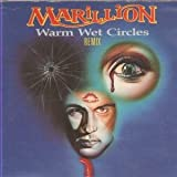Warm Wet Circles - Marillion