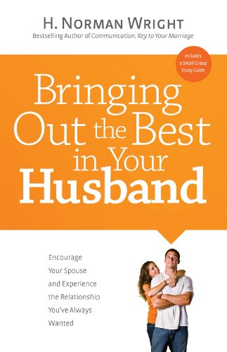 Bringing Out the Best in Your Husband: Encourage Your Spouse and Experience the Relationship You've Always Wanted (Chef Wanted compare prices)
