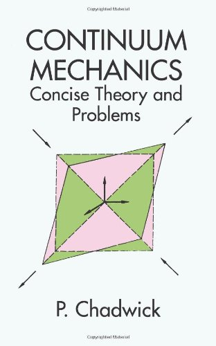 Continuum Mechanics: Concise Theory and Problems (Dover...