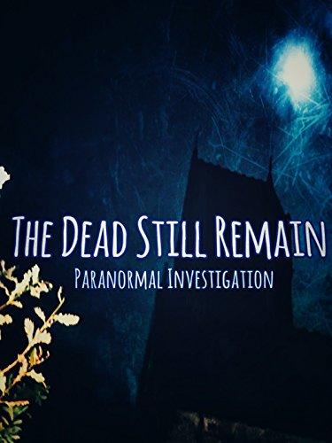 The Dead Still Remain