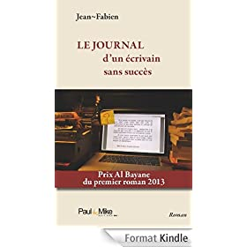Le journal d'un �crivain sans succ�s