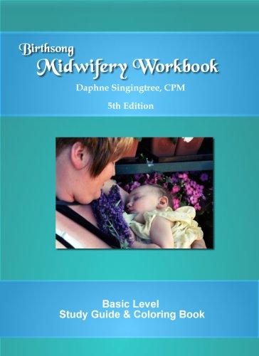 Birthsong Midwifery Workbook, 5Th Edition