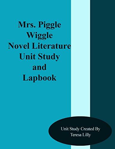 Mrs. Piggle Wiggle Novel Literature Unit Study and Lapbook
