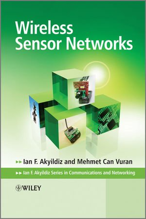 Wireless Sensor Networks (Advanced Texts in...