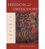 img - for Freedom and Orthodoxy: Islam and Difference in the Post-Andalusian Age (Hardback) - Common book / textbook / text book