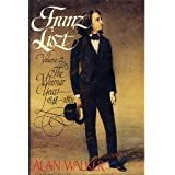 FRANZ LISZT : THE WEIMAR YEARS 1848-1861
