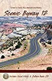 img - for Scenic Byway 12: Utah's First All American Road (Book plus Audio CD in pocket in back of book) book / textbook / text book
