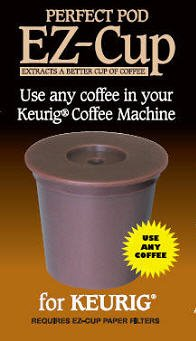EZ-Cup for Keurig Coffee Machines By Perfect