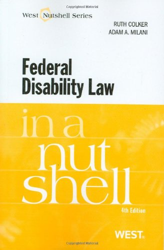 Federal Disability Law in a Nutshell, 4th (In a Nutshell (West Publishing))