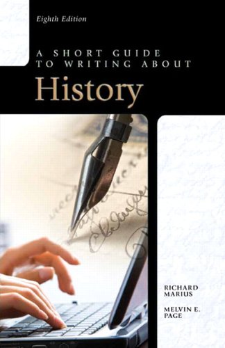 A Short Guide to Writing about History (8th Edition)...