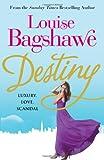 Louise Bagshawe Destiny