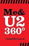 Me & U2 360º