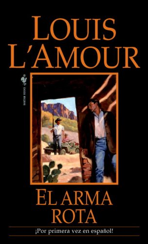 El arma rota (Spanish Edition)