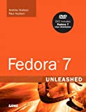 Fedora 7 Unleashed (0672329425) by Hudson, Andrew