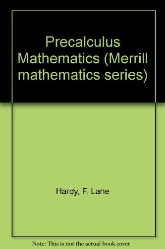 Precalculus Mathematics (Merrill mathematics series)