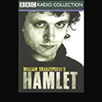BBC Radio Shakespeare: Hamlet (Dramatized)  by William Shakespeare Narrated by Michael Sheen, Kenneth Cranham, Juliet Stevenson, Full Cast