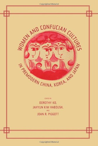 Women and Confucian Cultures in Premodern China, Korea, and Japan PDF