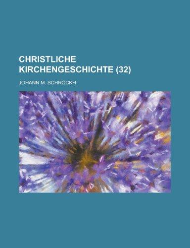 Christliche Kirchengeschichte (32 )