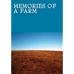 Memories of a Farm