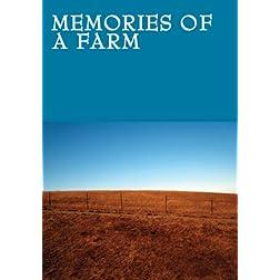 Memories of a Farm