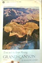 Time and the River Flowing: Grand Canyon (A…