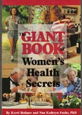 Giant Book of Womans Health Secrets, Bodmer, Kerri