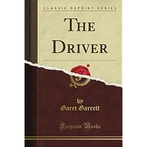 Mon premier blog page 7 the driver classic reprint garet garrett fandeluxe Images