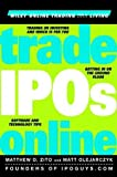 img - for Trade IPOs Online (Wiley Online Trading for a Living) book / textbook / text book