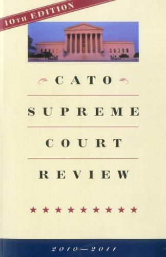 Cato Supreme Court Review 2010-2011