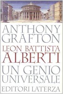 Leon Battista Alberti. Un genio universale