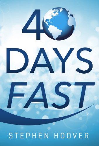 40 Days Fast: A 40 Day Devotional