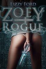 Zoey Rogue (Incubatti Series)