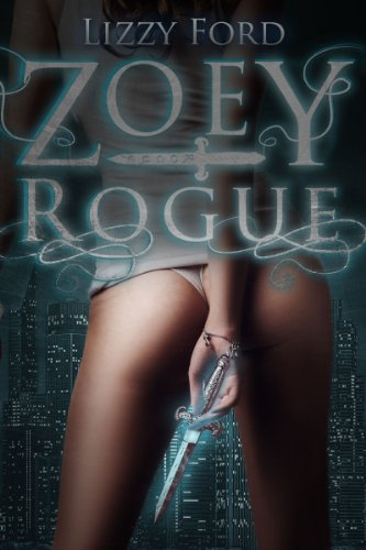 Zoey Rogue (Incubatti Series) by Lizzy Ford