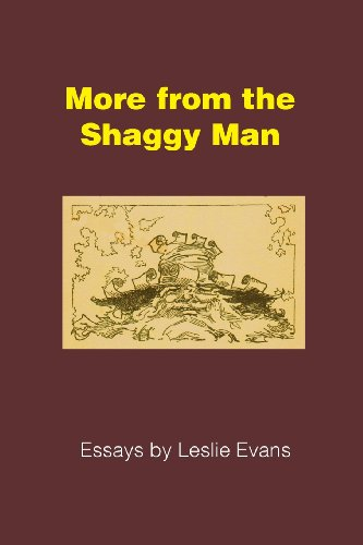 More From The Shaggy Man: Essays By Leslie Evans